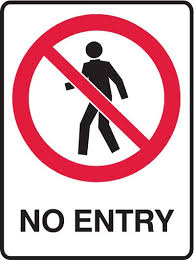 Red circular sign with a person on it with a line through - No Entry