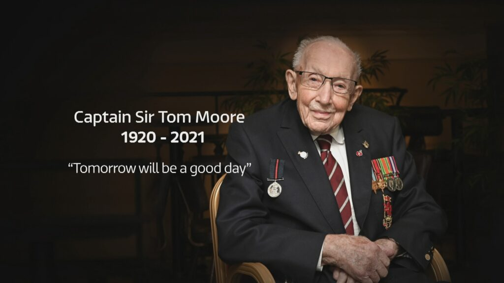 "Picture of Captain Sir Tom Moore detailing his birth and death dates and his motto ""Tomorrow will be a good day"""